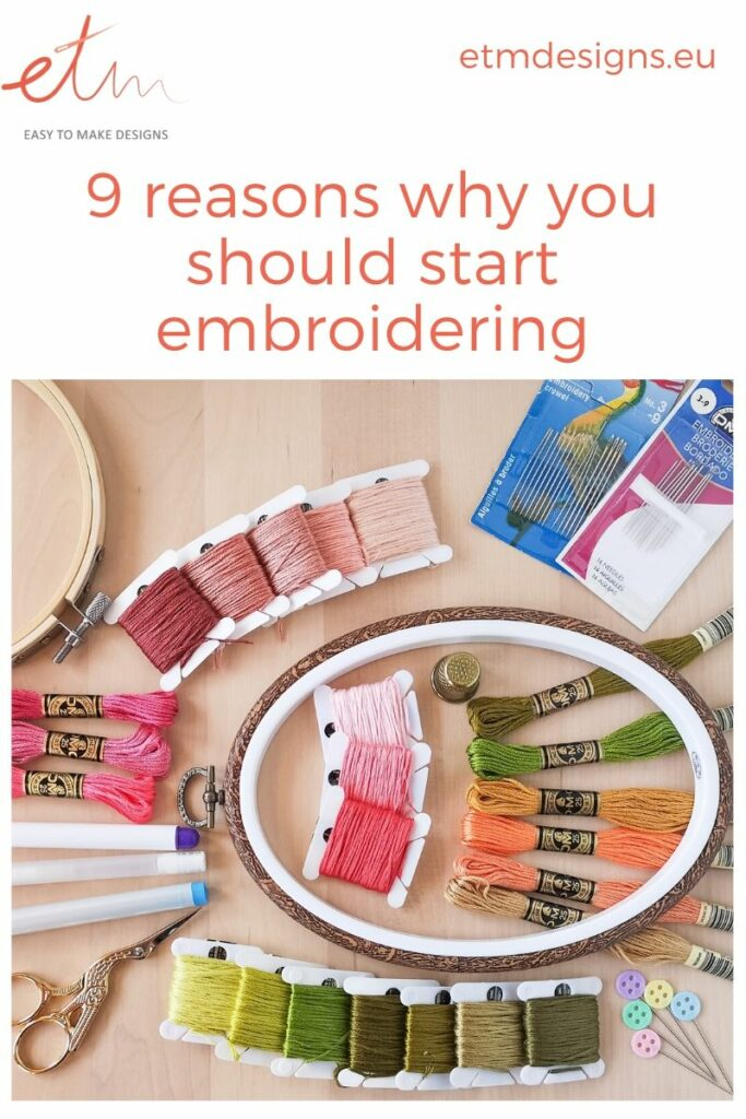 Pinterest graphic 9 reasons to start embroidering, threads and needles