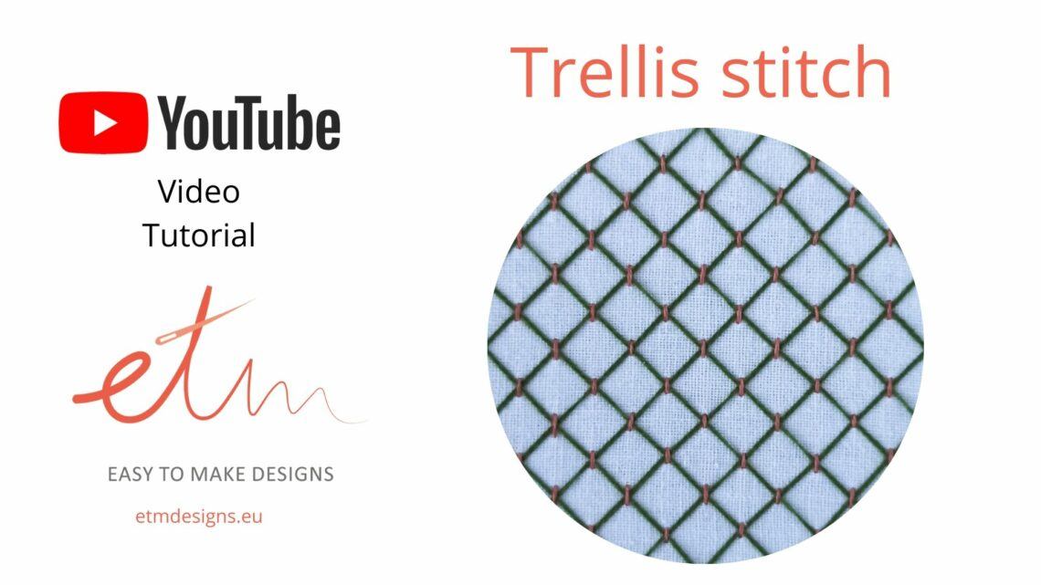 Trellis stitch video tutorial cover photo