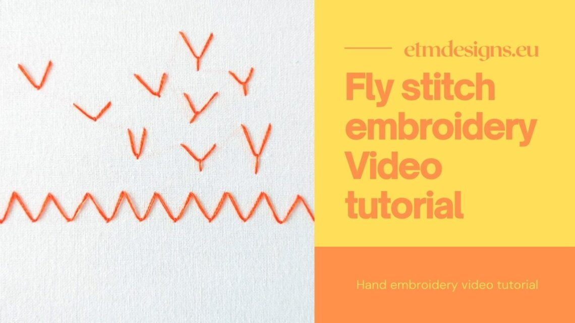 Fly stitch embroidery video tutorial