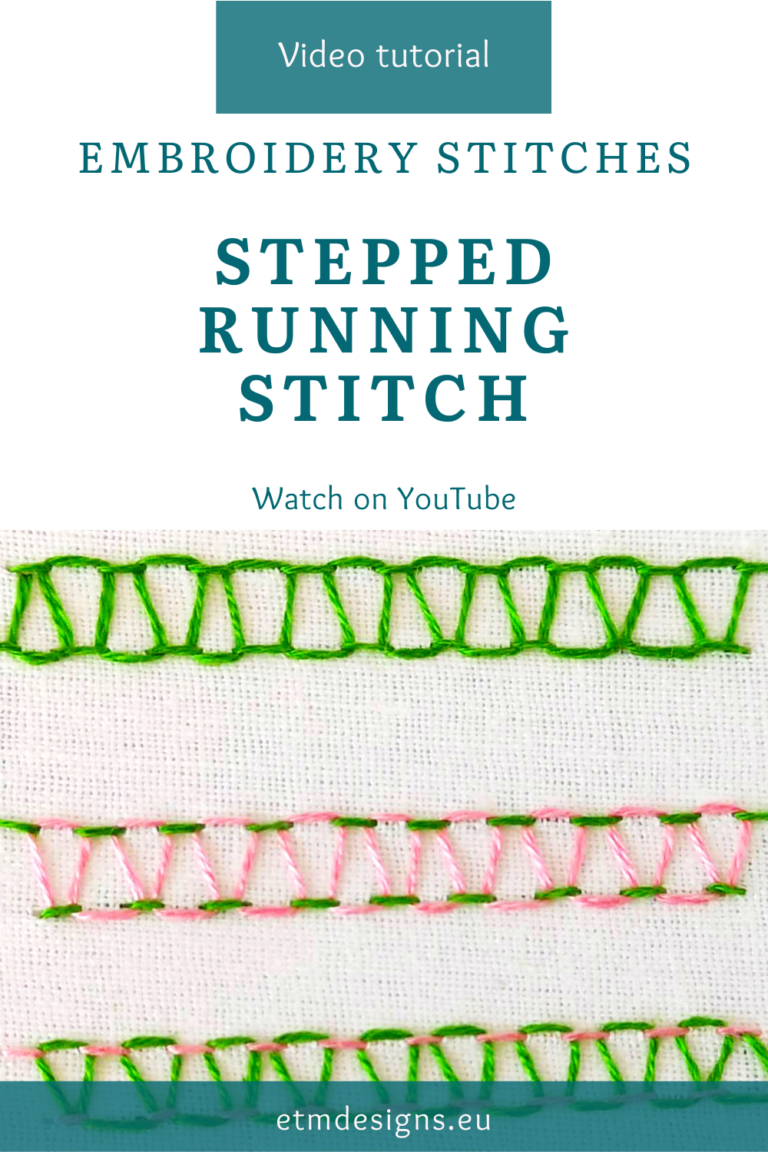 Stepped running stitch hand embroidery video tutorial pin