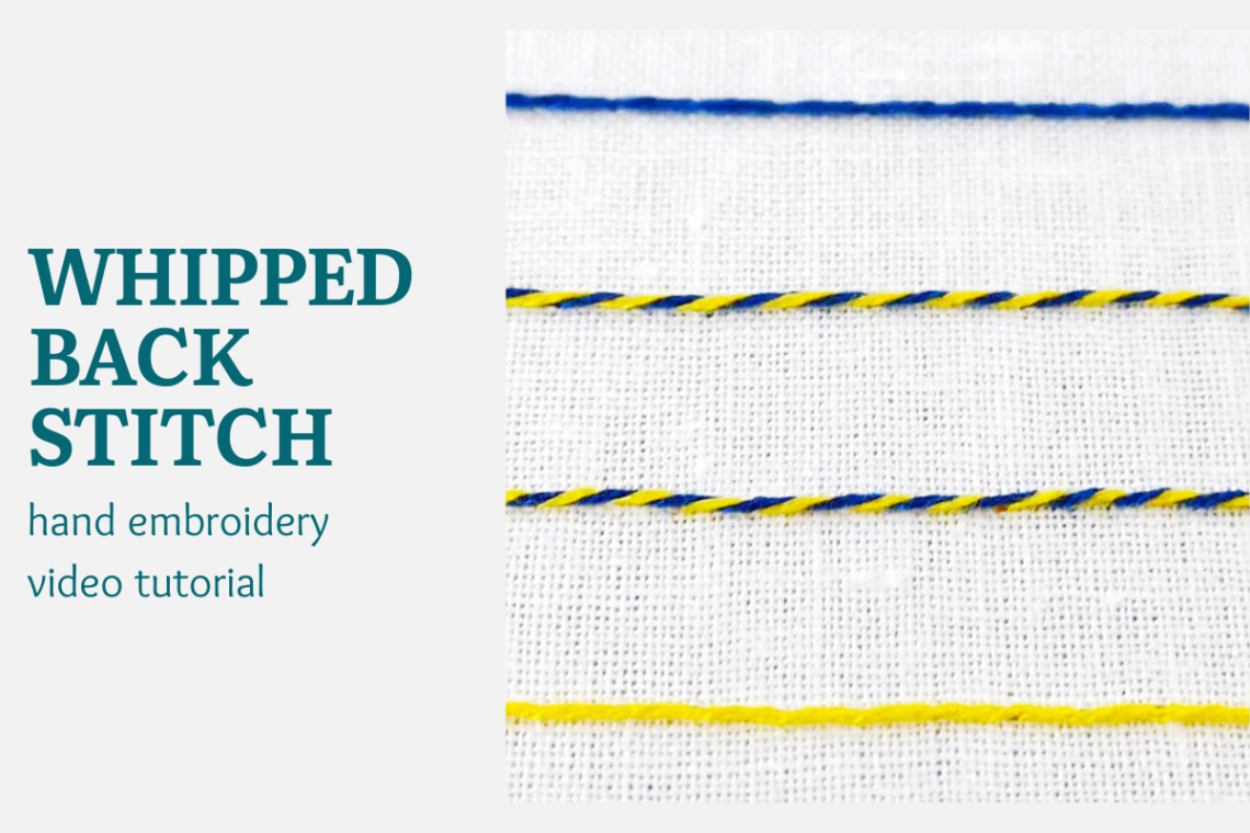 Whipped backstitch video tutorial