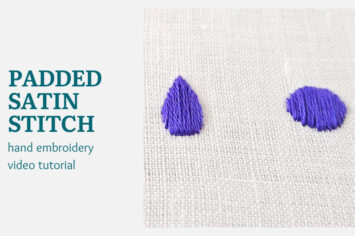 padded satin stitch video tutorial